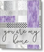 Graphic Art Silver You Are My Home - Violet Metal Print