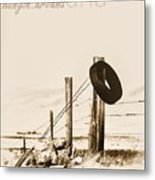 Hangin Around Montana Metal Print
