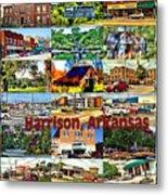 Harrison Arkansas Collage Metal Print by Kathy Tarochione