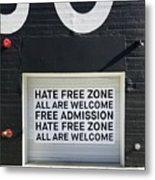 Hate Free Zone Metal Print