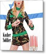 Kosher Soldier Metal Print