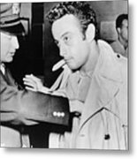 Lenny Bruce 1925-1966, Being Searched Metal Print