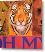 Lions And Tigers And Bears Metal Print
