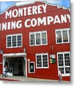 Monterey Canning Company Metal Print