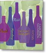 My Kind Of Wine Metal Print by Tara Hutton