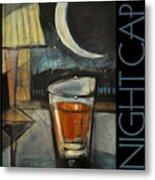 Nightcap Poster Metal Print