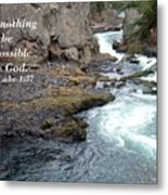 Nothing Will Be Impossible Metal Print