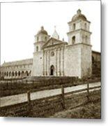 Old Mission Santa Barbara, Cal Circa 1895 Metal Print