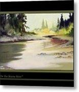 On The Skeena River Metal Print