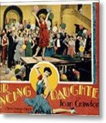 Our Dancing Daughters, Joan Crawford Metal Print