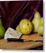 Pears And Cheese Metal Print