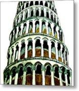 Pisa Erected Metal Print