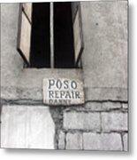 Poso Repair Metal Print