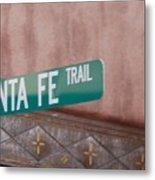 Santa Fe Trail Metal Print