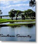 Southern Serenity Metal Print