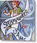 Steampunked Jams Metal Print
