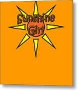 Sunshine Girl Metal Print