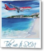 Take Me To Sxm- Poster Metal Print