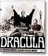 The Satanic Rites Of Dracula, Center Metal Print