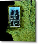 The Shadow Of The Past Holds The Future Hostage Metal Print