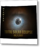 Total Solar Eclipse In Wyoming Map Outline Metal Print