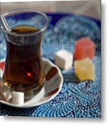 Turkish Tea Metal Print