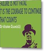 Winston Churchill Motivation Quote Metal Print