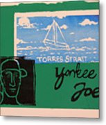 Yankee Joe 2 Metal Print