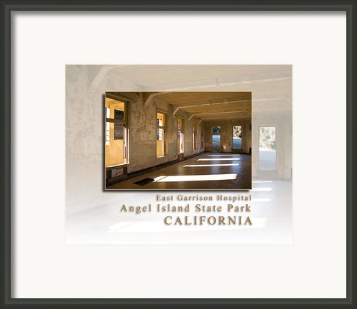 Angel Island State Park California - East Garrison Hospital - Hk Framed Print By David Rigg