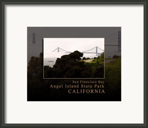 Angel Island State Park Golden Gate Bridge View - San Francisco Bay California   Framed Print By David Rigg