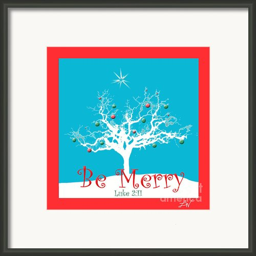 Be Merry This Christmas Framed Print By Author And Photographer Laura Wrede