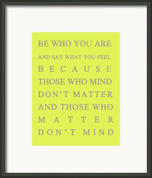 Be Who You Are Framed Print By Georgia Fowler