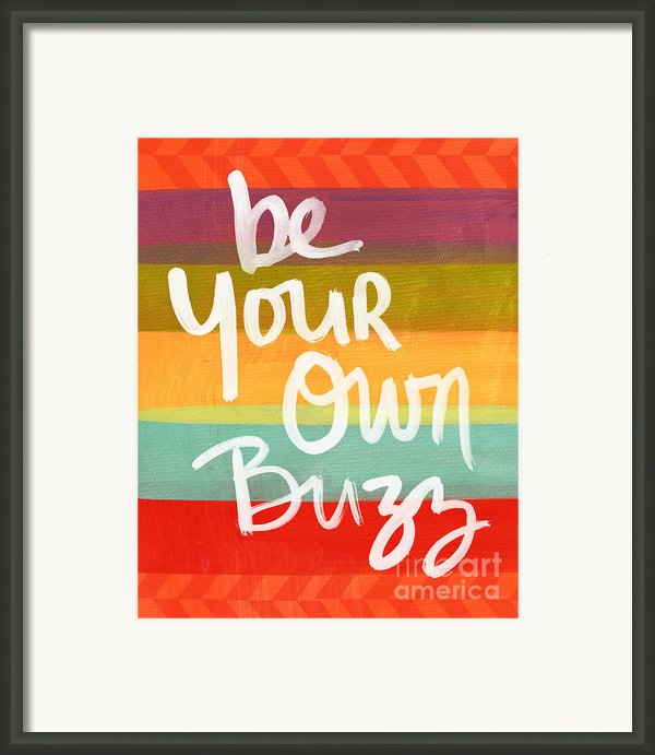Be Your Own Buzz Framed Print By Linda Woods
