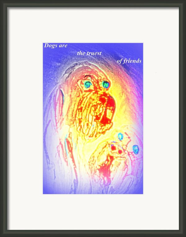 Dogs Are The Truest Framed Print By Hilde Widerberg