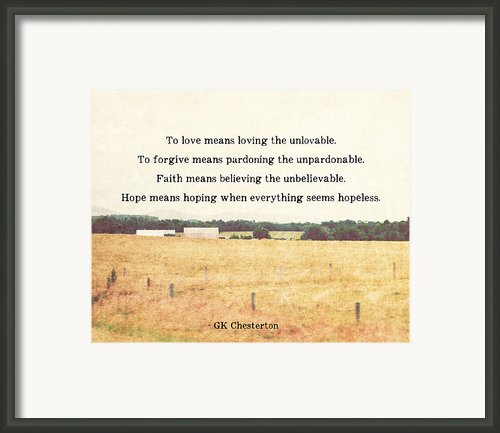Faith Means Framed Print By Marianne Beukema