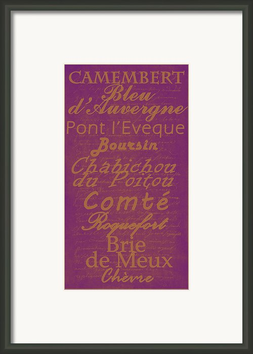 French Cheeses - 3 Framed Print By Paulette Wright