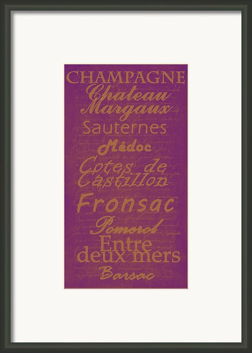 French Wines-3 - Champagne And Bordeaux Region Framed Print By Paulette Wright