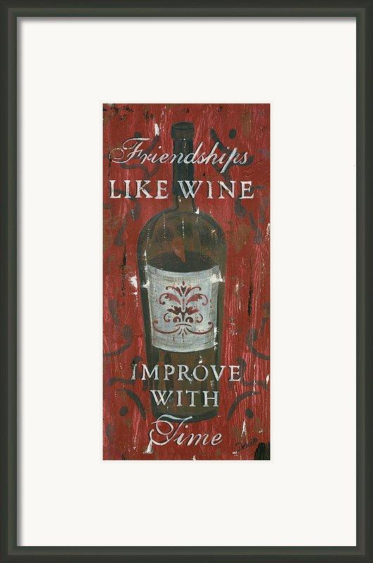 Friendships Like Wine Framed Print By Debbie Dewitt