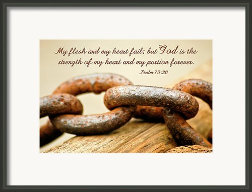 God Is My Strength Framed Print By Carolyn Marshall