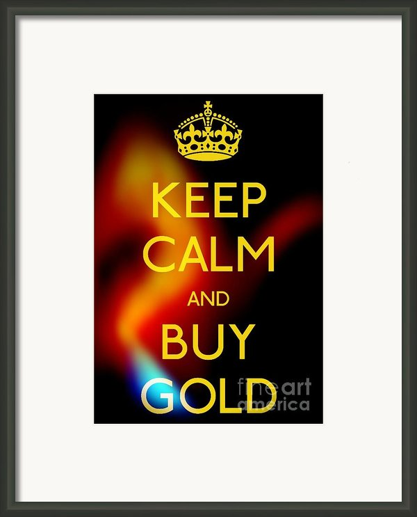 Keep Calm And Buy Gold Framed Print By Daryl Macintyre