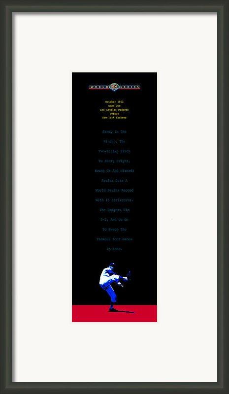 Koufax Dominates Yankees Framed Print By Ron Regalado