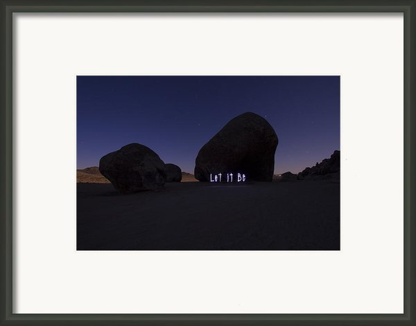 Let It Be Framed Print By Moon Scribe