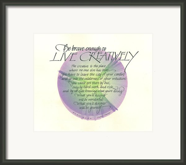 Live Creatively Framed Print By Sally Penley