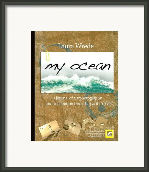 My Ocean The Book Cover Art Poster Framed Print By Author And Photographer Laura Wrede