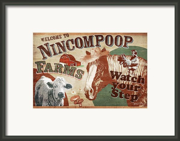 Nincompoop Farms Framed Print By Jq Licensing