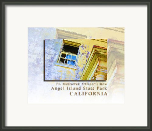 Officers Row Window - Angel Island State Park San Francisco Bay California Hk Framed Print By David Rigg