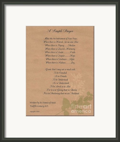 Pope Francis St. Francis Simple Prayer Organic Faith Framed Print By Claudette Armstrong