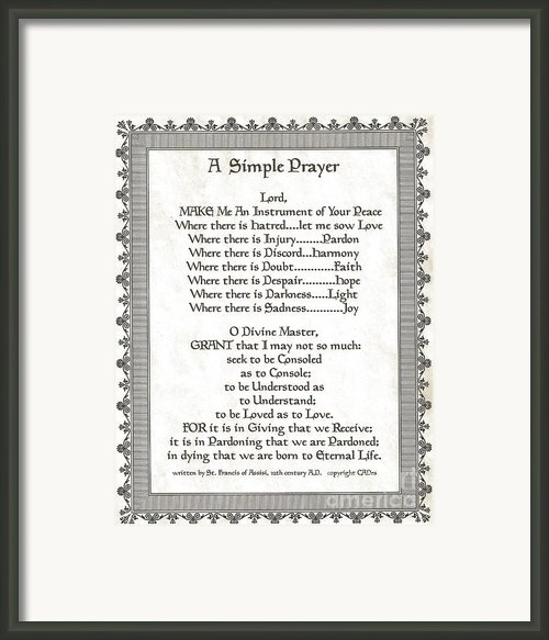 Pope Francis St. Francis Simple Prayer Scrolling Faith Framed Print By Claudette Armstrong