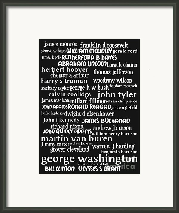 Presidents Of The United States 20130625bw Framed Print By Wingsdomain Art And Photography