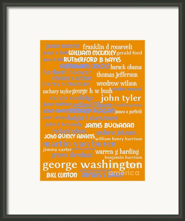 Presidents Of The United States 20130625p168 Framed Print By Wingsdomain Art And Photography
